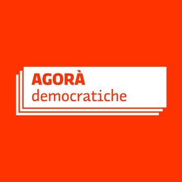 Ecco la piattaforma delle Agorà Democratiche